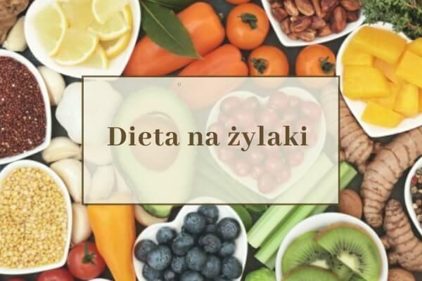 dieta na żylaki i niewydolność żylną